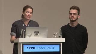 TYPO Labs 2018 | Verena Gerlach and Maciej Połczyński