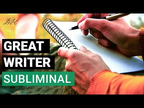Subliminal Messages For Writers   I Am A GREAT WRITER