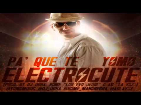 Pa Que Te Electrocute - Yomo