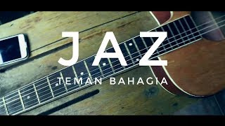 Jaz - Teman Bahagia ( Cover )