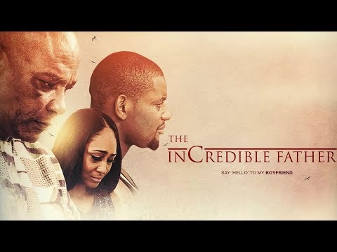 THE INCREDIBLE FATHER  2  --- 2019 NEW NIGERIAN MOVIES | 2019 NOLLYWOOD MOVIES L AFRICAN MOVIES 2019