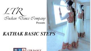 Video LTR Dance - Kathak Basic Steps MP3, 3GP, MP4, WEBM, AVI, FLV Juni 2018