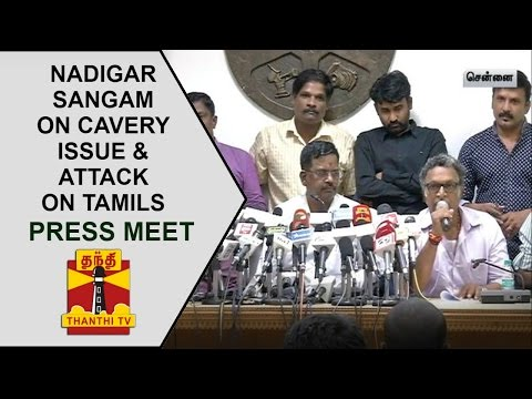 Nadigar-Sangams-Press-Meet-on-Cauvery-Issue-attack-on-Tamils-Thanthi-TV