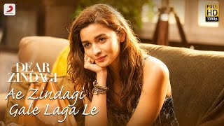 Nonton Ae Zindagi Gale Laga Le Take 1 - Dear Zindagi  | Alia | SRK | ILAIYARAAJA | Gulzar | Amit | Arijit Film Subtitle Indonesia Streaming Movie Download