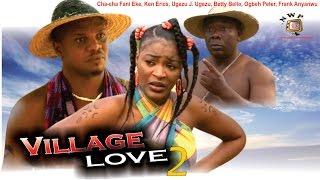Village Love Season 2 - Nollywood Movie