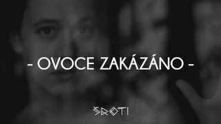 Video Šroti - Ovoce zakázáno (Official Audio & Lyrics)