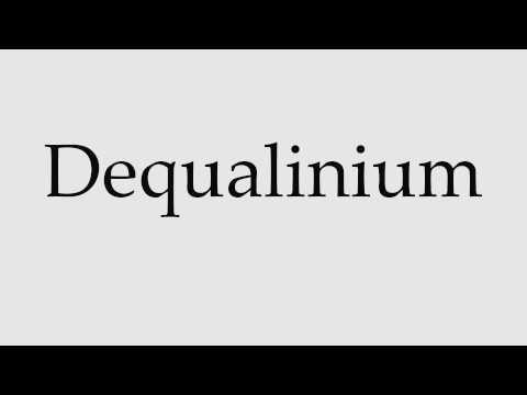 How to Pronounce Dequalinium