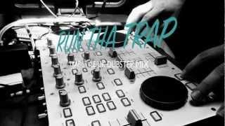TRAP-STYLE & UK DUBSTEP MIX