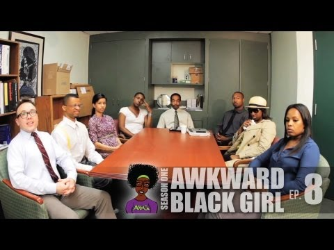 """AWKWARD Black Girl 