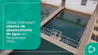 Obras melhoram sistema de abastecimento de água em Resplendor (MG)