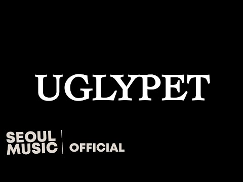 [MV] 이비채 - uglypet / Official Music Video