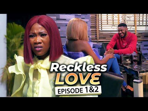 RECKLESS LOVE EPISODE 1&2 (New Movie) Chinenye/Queen Nwokoye & Somadina 2021 Latest Nigerian Movies
