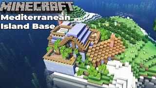 Minecraft 1.15 Mediterranean Island Base Let's Build