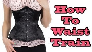 How To Waist Train: Episode One
