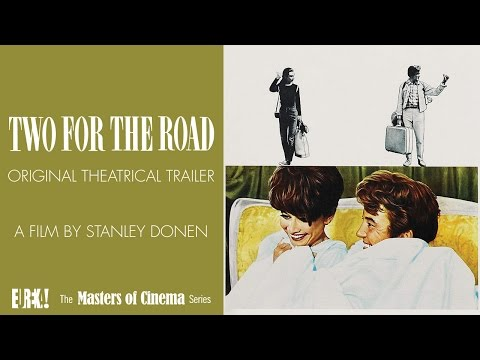 TWO FOR THE ROAD Original Theatrical Trailer (Masters Of Cinema)