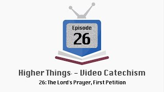 "http://higherthings.org Pastor Buetow teaches on the First Petition of the Lord's Prayer, ""Hallowed be Thy Name."" If you have ..."