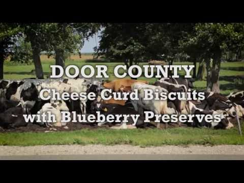 Savor Door County - Wisconsin Cheese Curd Biscuits with Blueberry Preserves