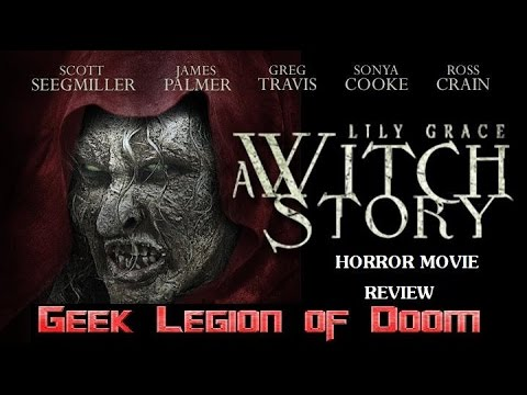 LILY GRACE : A WITCH STORY ( 2015 James Palmer ) aka CURSE OF THE WITCH Horror Movie review