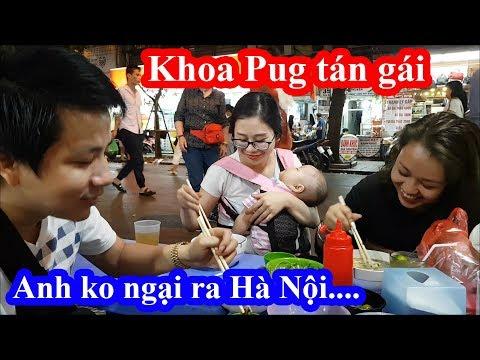 Khoa Pug e dè đi ăn hỏi chủ quán tính tiền người nam bắc như nhau không và may mắn gặp em gái Hà Nội - Thời lượng: 16 phút.