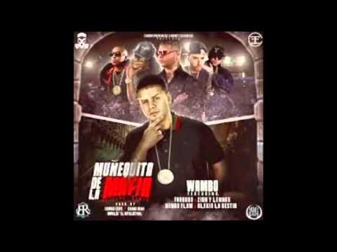 Wambo - Mu�equita De La Mafia (Remix) ft. Farruko, Zion & Lennox, �engo Flow & Alexio