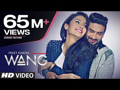 WANG Preet Harpal Video Song | Punjabi Songs 2017 | T-Series