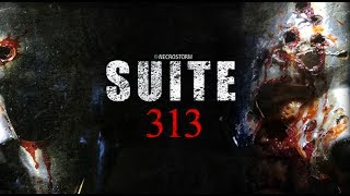 Nonton SUITE 313 - trailer - NECROSTORM production - 2017 Film Subtitle Indonesia Streaming Movie Download