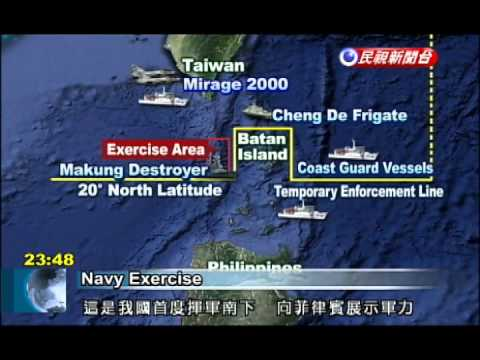 Philippines - Taiwan held an air and naval exercise in waters south of Taiwan near Batan Island to send a message to the Philippines. The military described the show of fo...