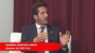 Estudio MPSP 57 - Rogerio Sanches Cunha, assessor do CAO Crim
