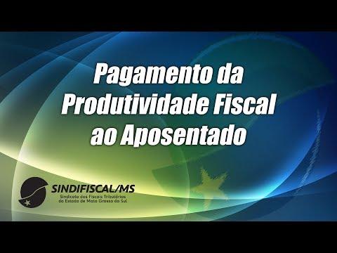 Pagamento da Produtividade Fiscal ao Aposentado