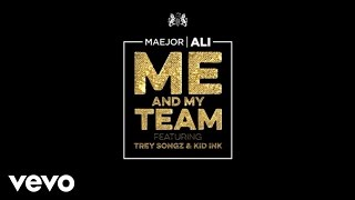 Thumbnail for Maejor Ali ft. Kid Ink & Trey Songz — Me & My Team