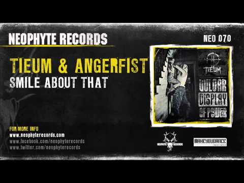 Tieum & Angerfist - Smile About That