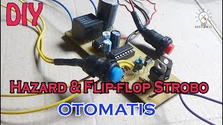 Video Waww..!!!Hazard & Flip flop Strobo Otomatis.//Cara Membuat. MP3, 3GP, MP4, WEBM, AVI, FLV Desember 2018