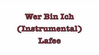 Wer Bin Ich (karaoke/instrumental) Lafee