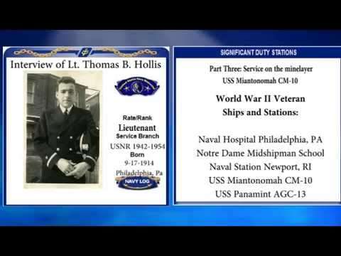 USNM Interview of Thomas Hollis Part Three Service on the minelayer USS Miantonomah