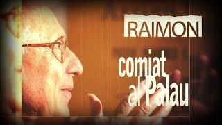 Raimon comiat al Palau 28-05-2017 TV3 Vídeo de la página web de TV3.
