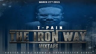 T-Pain - Let Your Hair Down