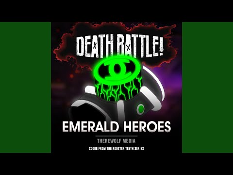 Death Battle: Emerald Heroes (Score From The Rooster Teeth Series)