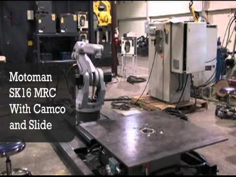 Motoman SK16 MRC With Camco and Slide