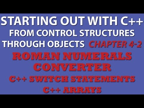 Starting Out With C++ Roman Numerals Converter (C++ Switch statement, C++ arrays)