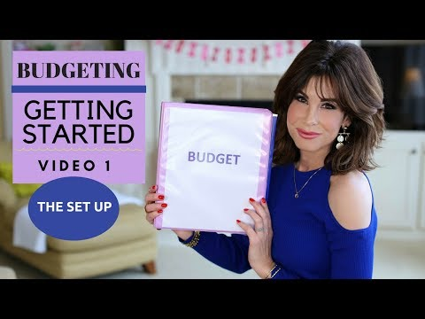 Budgeting – Let's Get Started The Set-up | Video #1