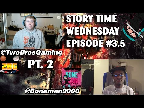 Story Time Wednesday Ep. 3 Ft Robby from @TwoBrosGaming - 20 Questions Part 2