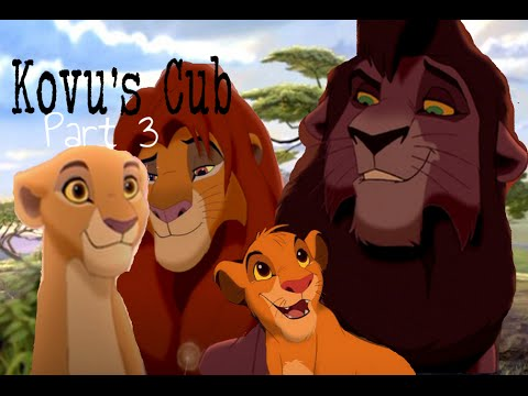 Lion King Crossover - ˚Kovu's Cub Part 3˚