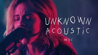 Unknown (Acoustic) Live – MOSAIC MSC
