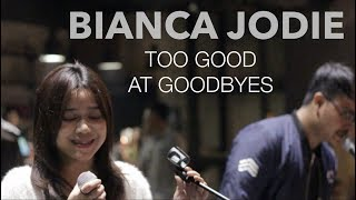 Video BIANCA JODIE - TOO GOOD AT GOODBYES (original song by Sam Smith) MP3, 3GP, MP4, WEBM, AVI, FLV Januari 2018