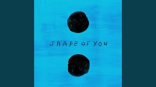 Video Shape of You MP3, 3GP, MP4, WEBM, AVI, FLV April 2018