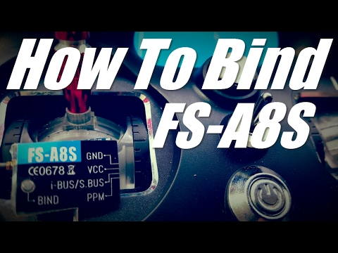 How to Bind Flysky Receiver FS A8S To The Turnigy Evolution Radio