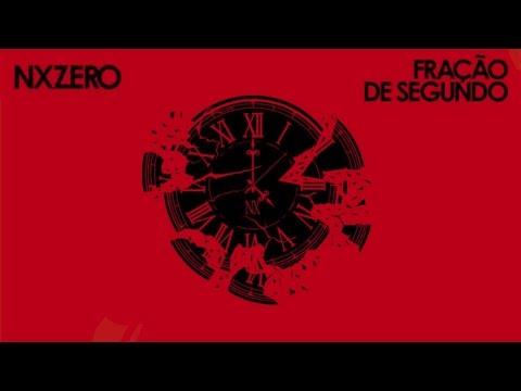 NX Zero - Fração de Segundo (Versão Acústica) Single Oficial