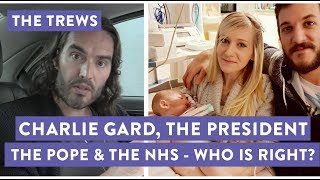 Today's Trews looks at the complex and tragic case of Charlie Gard. My new tour Re:Birth is coming to YOUR town - go to http://russellbrand.seetickets.com/tour/russell-brandListen to my new podcast Under The Skin here https://itunes.apple.com/au/podcast/under-the-skin-with-russell-brand/id1212064750?mt=2Subscribe to the Trews here: http://tinyurl.com/opragcgProduced & edited by Gareth RoyTrews Music by Tom Excell & Oliver CadmanTrews Graphic by Ger Carney