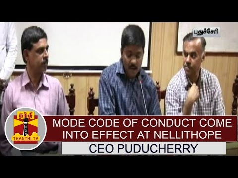 Model-Code-of-Conduct-come-into-effect-for-Election-at-Nellithope--CEO-Puducherry