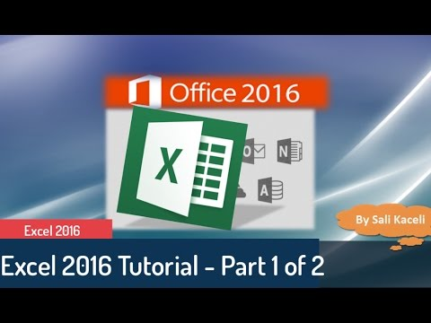Excel Tutorial 2016: Excel  Part 1 Of 2 - Beginner To Intermediate Tutorial